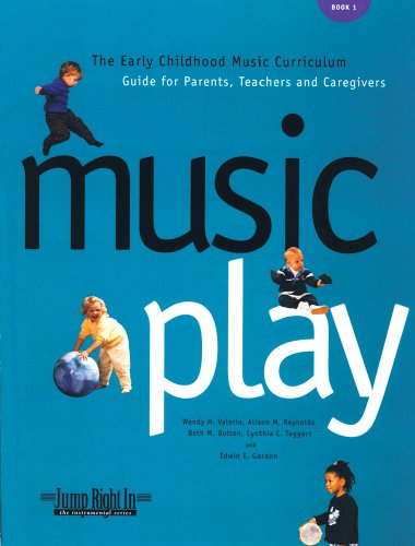 9781579990275: Music Play: The Early Childhood Music Curriculum Guide for Parents, Teachers & Caregivers (Jump Right in Perschool)