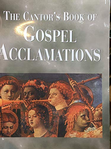 9781579990398: Cantor's Book of Gospel Acclamations