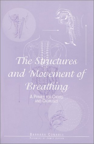 9781579990992: The Structures and Movement of Breathing: A Primer for Choirs and Choruses/G5265
