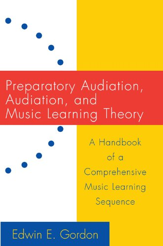 9781579991333: Preparatory Audiation, Audition, and Music Learning Theory/G5726