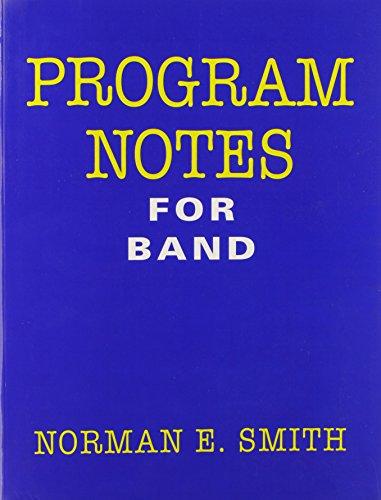 Program Notes for Band/G5723: Norman E. Smith