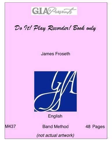 Do It! Play Recorder: James O. Froseth