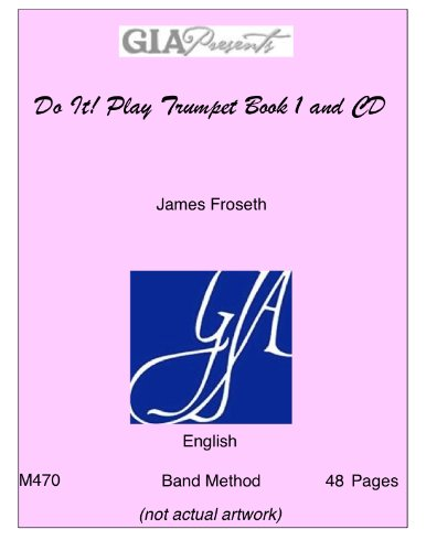 M470 - Do It! Play Trumpet Book: Froseth, James O.