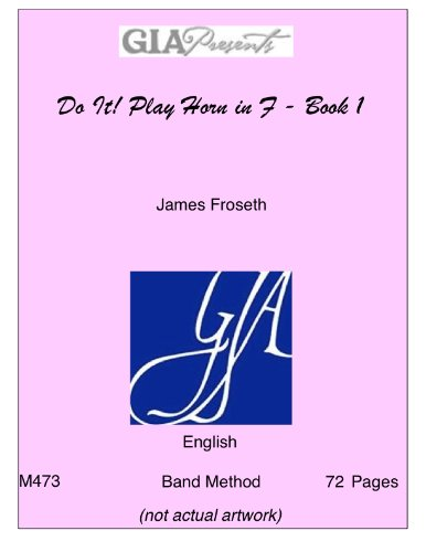 Do It!: Play Horn in F (with: James O. Froseth
