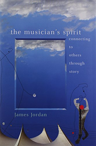 9781579991913: The Musician's Spirit: Connecting to Others Through Story/G5866