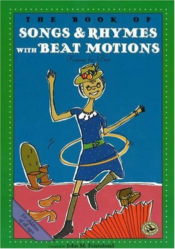 The Book of Songs and Rhymes with Beat Motions: Let's Clap Our Hands Together