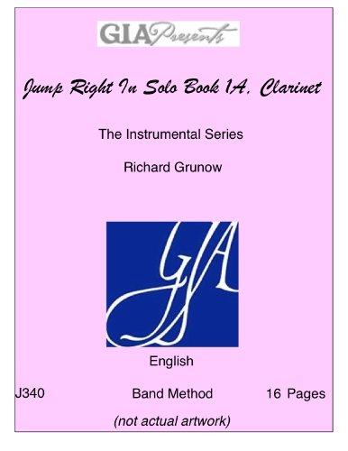 9781579992842: Jump Right In: The Instrumental Series: Clarinet: Solo Book 1A With CD