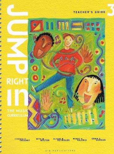 9781579993092: Jump Right In the Music Curriculum Teachers Guide Book 3 (Book 3)