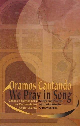 9781579995423: Oramos Cantando / We Pray in Song