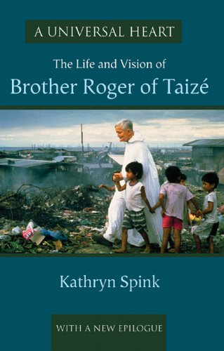 9781579995683: A Universal Heart: The Life and Vision of Brother Roger of Taize