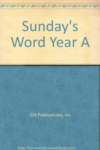 9781579996574: Sunday's Word Year A