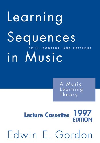 9781579996888: Learning Sequences in Music: A Contemporary Music Learning Theory 2007 Edition
