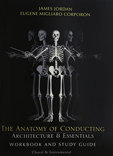 9781579997250: The Anatomy of Conducting: Architecture & Essentials