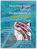 9781579997311: Teaching Music through Performance in Middle School Choir/G7397