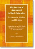 9781579997960: The Practice of Assessment in Music Education: Frameworks, Models, and Designs
