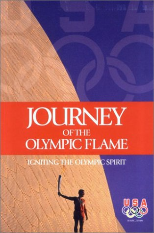 9781580001052: Journey of the Olympic Flame