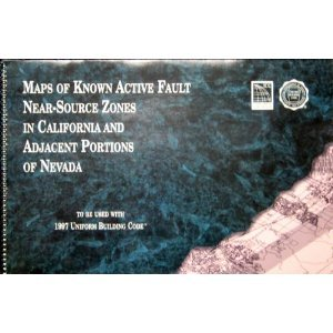9781580010085: Maps of known active fault near-source zones in California and adjacent portions of Nevada: To be used with the 1997 uniform building code