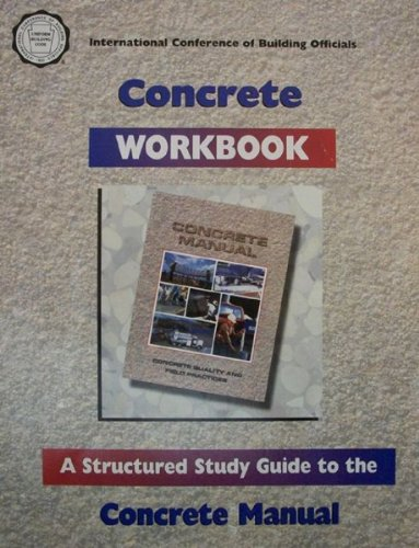 9781580010191: Concrete Workbook Strucrured Study Guide to the Concrete Manual)