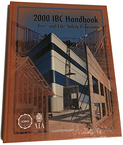 2000 Ibc Handbook: Fire and Life Safety Provisions: International Conference of Building Officials