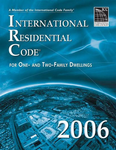 9781580012539: International Residential Code for One- and Two-Family Dwellings 2006