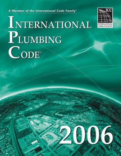 9781580012591: 2006 International Plumbing Code (International Code Council Series)