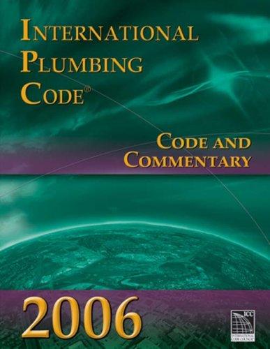 9781580014854: 2006 International Plumbing Code: Code & Commentary (International Code Council Series)