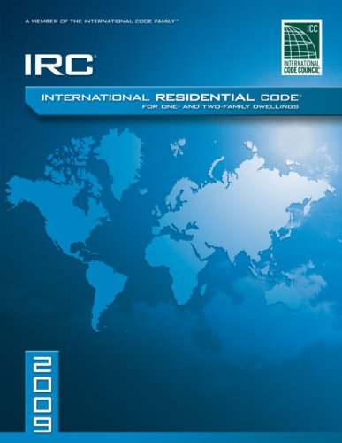 9781580017268: 2009 International Residential Code For One-and-Two Family Dwellings: Looseleaf Version (International Code Council Series)