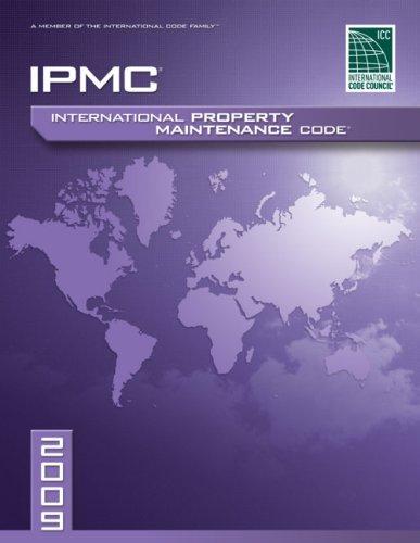 9781580017404: 2009 International Property Maintenance Code (International Code Council Series)