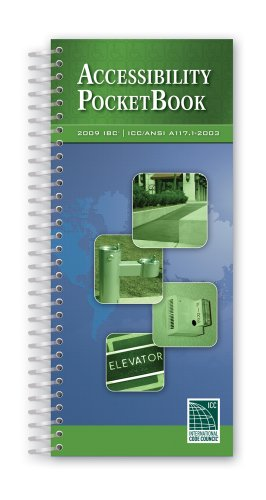Accessibility PocketBook: 2009 IBC: ICC/ANSI A117.1-2003: International Code Council