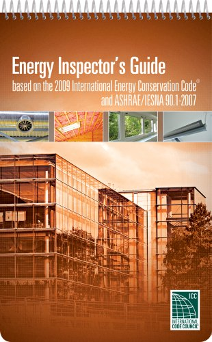 9781580018821: Energy Inspector's Guide: Based on the 2009 IECC & ASHRAE/IESNA 90.1.2007