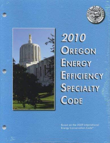 9781580019569: Oregon Energy Efficiency Specialty Code (2010)