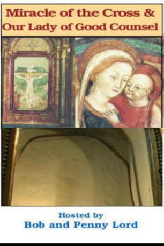 9781580022965: Miracle of the Cross and Our Lady of Good Counsel