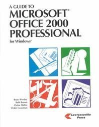 9781580030168: A Guide to Microsoft Office 2000 Professional