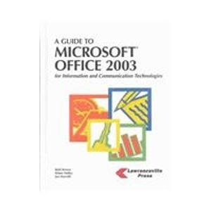 A Guide To Microsoft Office 2003: For: Elaine Malfas, Jan