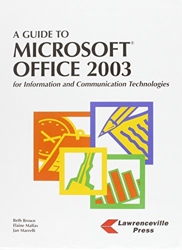 A Guide to Microsoft Office 2003 for: Malfas, Elaine, Marrelli,