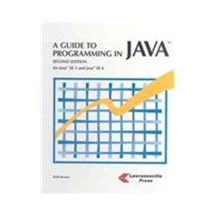 9781580031219: A Guide to Programming in Java