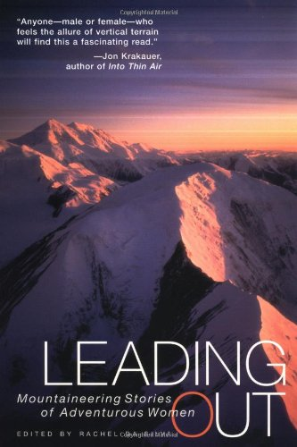 9781580050104: Leading Out: Women Climbers Reaching for the Top