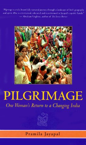 9781580050326: Pilgrimage: One Woman's Return to a Changing India