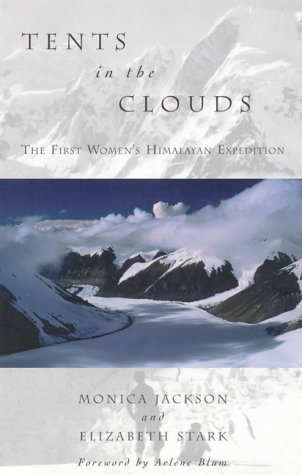 9781580050333: Tents in the Clouds: The First Women's Himalayan Expedition (Adventura Books)
