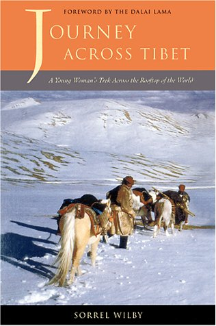 9781580050531: Journey Across Tibet: A Young Woman's Trek Across the Rooftop of the World