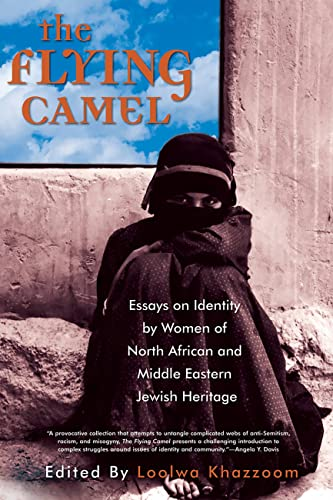9781580050951: The Flying Camel: Essays on Identity by Women of North African and Middle Eastern Jewish Heritage (Live Girls Series)
