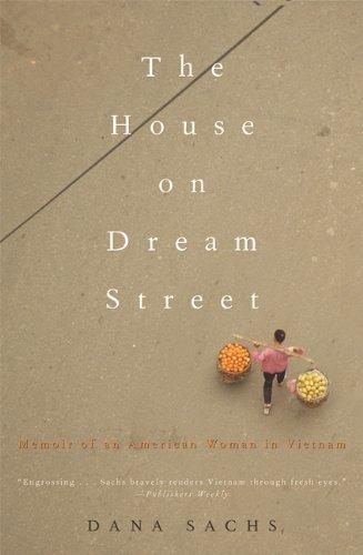 9781580051002: The House on Dream Street: Memoir of an American Woman in Vietnam (Adventura Books)