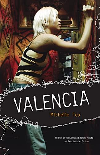 Valencia (158005238X) by Michelle Tea