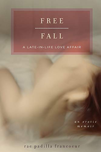 9781580053044: Free Fall: A Late-in-Life Love Affair