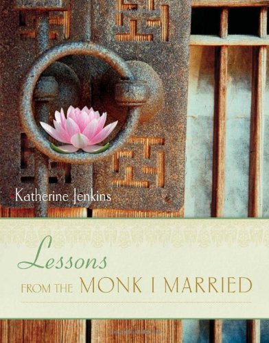 9781580053686: Lessons from the Monk I Married