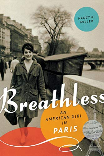 9781580054881: Breathless: An American Girl in Paris