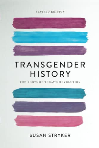 9781580056892: Transgender History, second edition: The Roots of Today's Revolution