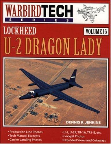 Lockheed U-2 Dragon Lady - Warbird Tech: Dennis R. Jenkins