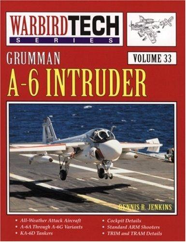 9781580070508: Grumman A-6 Intruder - Warbird Tech Vol. 33