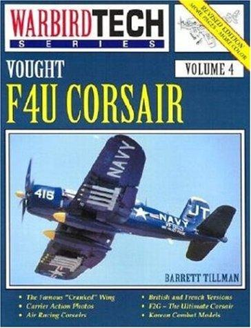 Vought F4U Corsair - Warbird Tech Vol. 4 (1580070531) by Tillman, Barrett